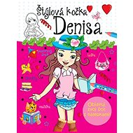 Štýlová kočka Denisa: Objavuj svoj štýl s nálepkami! - Kniha