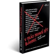 V práci nemusí být blázinec: Jak mít klidnou firmu - Kniha