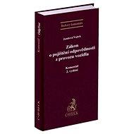Zákon o pojištění odpovědnosti z provozu vozidla Komentář - Kniha