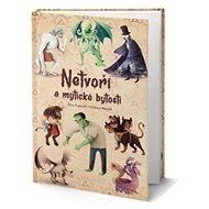 Netvoři a mytické bytosti - Kniha