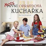 Moje první opravdová kuchařka - Kniha