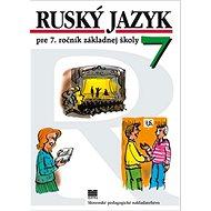 Ruský jazyk pre 7. ročník základnej školy