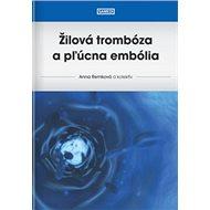 Žilová trombóza a pľúcna embólia - Kniha