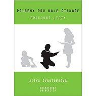 Příběhy pro malé čtenáře: Pracovní listy - Kniha