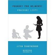 Pohádky pro nejmenší: Pracovní listy - Kniha
