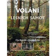 Volání lesních samot - Kniha