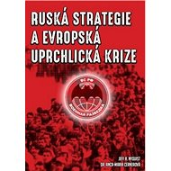Ruská strategie a evropská uprchlická krize - Kniha