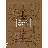 Struska - Kniha