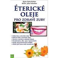 Éterické oleje pro zdravé zuby - Kniha