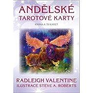 Andělské tarotové karty: Kniha a 78 karet - Kniha