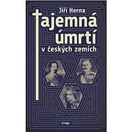 Tajemná úmrtí v českých zemích - Kniha