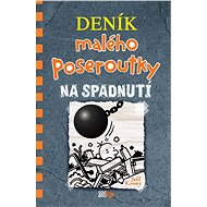 Deník malého poseroutky Na spadnutí (14) - Kniha
