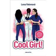 Cool Girl!: Jedinečný interaktivní YONG ADULT román - Kniha