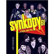 Synkopy 61 … a bylo nám hej - Kniha