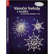 TOPP Vánoční hvězdy z korálků: S magickou perlou - Kniha