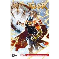 Thor Bůh hromu znovuzrozený