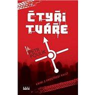 Čtyři tváře: Krimi z prostředí rally - Kniha