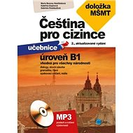 Čeština pro cizince úroveň B1: vhodná pro všechny národnosti, doložka MŠMT + CD mp3 - Kniha