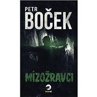 Mízožravci - Kniha