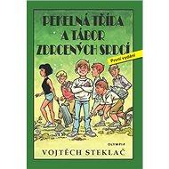 Pekelná třída a tábor zdrcených srdcí - Kniha