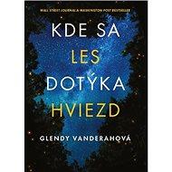 Kde sa les dotýka hviezd - Kniha