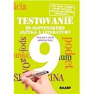 Testovanie 9 zo slovenského jazyka a literatúry: Testy pre 9. ročník základnej školy