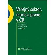 Veřejný sektor, teorie a praxe v ČR - Kniha