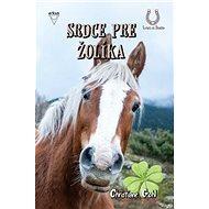 Srdce pre Žolíka - Kniha