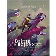 Beštie a bojovníci: Výber z ilustrácií - Kniha
