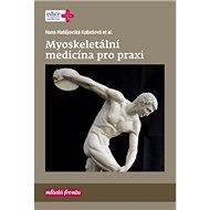 Myoskeletální medicína pro praxi - Kniha
