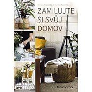 Zamilujte si svůj domov - Kniha