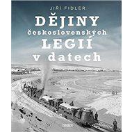 Dějiny československých legií v datech - Kniha