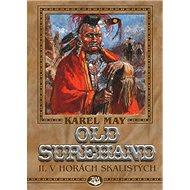 Old Surehand II.: V horách skalistých - Kniha