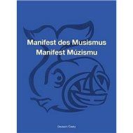 Manifest Múzismu / Manifest des Musismus