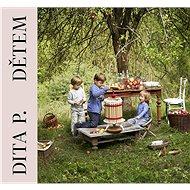 Dita P. Dětem - Kniha
