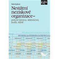 Nestátní neziskové organizace: Právní úprava, účetnictví, audit, daně