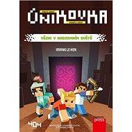 Únikovka Vězni v Nadzemním světě - Kniha
