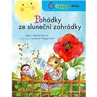 Pohádky ze sluneční zahrádky: Čteme spolu - Kniha