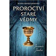 Proroctví staré vědmy: Ve stínu slavných panovníků - Kniha