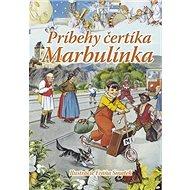 Príbehy čertíka Marbulínka - Kniha
