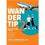 Wandertip 2 - Kniha