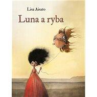 Luna a ryba - Kniha