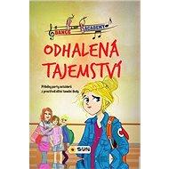 Odhalená tajemství: Příběhy party outsiderů z prostředí elitní školy - Kniha
