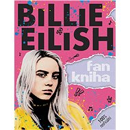 Billie Eilish Fankniha: 100% neoficiální