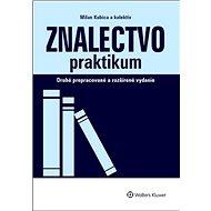 Znalectvo praktikum: Druhé prepracované a rozžírené vydanie - Kniha