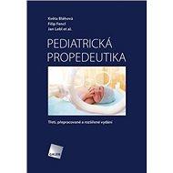 Pediatrická propedeutika - Kniha