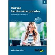Rozvoj kariérového poradce: Výchovné a karierní poradenství - Kniha