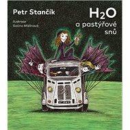 H2O a pastýřové snů - Kniha