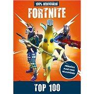 Fortnite 100% neoficiální příručka Top - Kniha