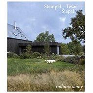 Rodinné domy: Stempel - Tesař - Šlapal - Kniha